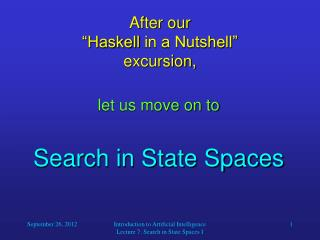 "After our ""Haskell  in a Nutshell"" excursion,"