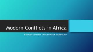 Modern Conflicts in Africa
