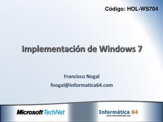 Implementación de Windows 7