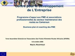 7eme Assemblée Générale de l'Association des Fonds d'Entretien Routier Africains (AFERA)
