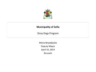Municipality of Sofia  Stray Dogs Program