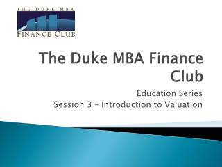 The Duke MBA Finance Club