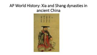 AP World History: Xia and Shang dynasties in ancient China