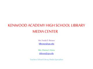 KENWOOD ACADEMY HIGH SCHOOL LIBRARY MEDIA CENTER