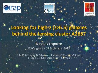 Looking for high-z (z>6.5) galaxies behind the  lensing  cluster A2667