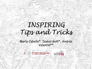 INSPIRING  Tips and Tricks