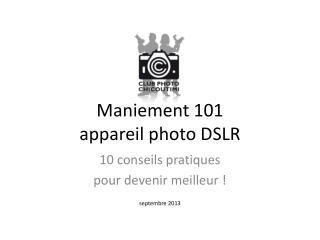 Maniement  101 appareil  photo DSLR