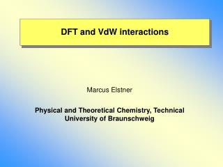 DFT and VdW interactions