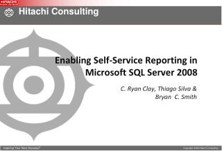 Enabling Self-Service Reporting in Microsoft SQL Server 2008