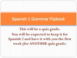 Spanish 1 Grammar Flipbook