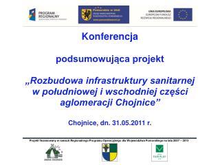 Cele inwestycji: zachowanie i poprawa stanu środowiska poprawa jakości życia  mieszkańców