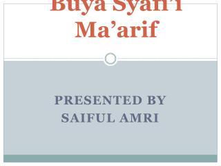 Buya Syafi'i Ma'arif