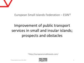 European Small Islands Federation – ESIN 1)