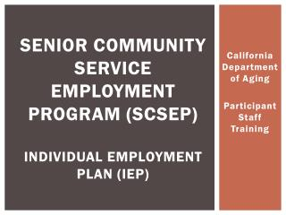 Senior Community Service Employment Program (SCSEP) Individual  Employment Plan ( IEP)