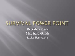 Survival Power Point