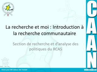 La recherche et moi : Introduction à la recherche communautaire