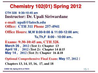 Chemistry 102(01)  Spring 2012