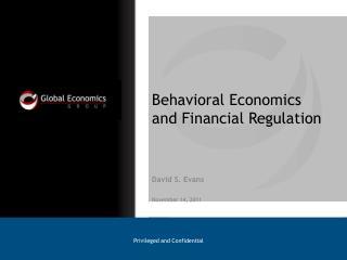 Behavioral Economics and Financial Regulation