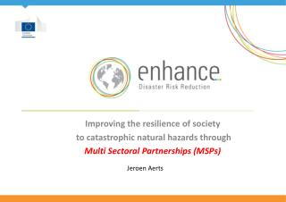 Improving the resilience of society  to catastrophic natural hazards through