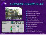 LARGEST FLOOR PLAN