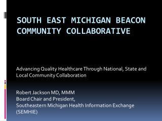 South East Michigan Beacon Community Collaborative