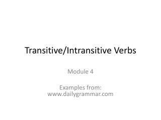 Transitive/Intransitive Verbs