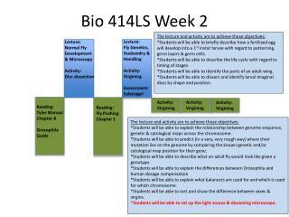 Bio 414LS Week 2