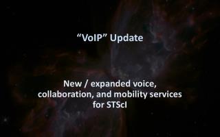 """""""VoIP"""" Update"""