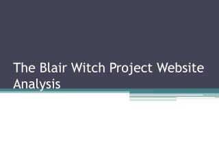 The Blair Witch Project Website Analysis