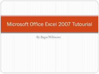 Microsoft Office Excel 2007 Tutourial