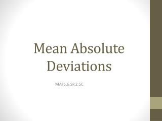 Mean Absolute Deviations