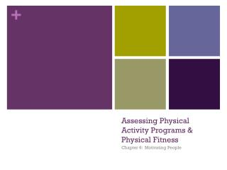 Assessing Physical Activity Programs & Physical Fitness