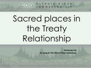 Sacred places in the Treaty Relationship