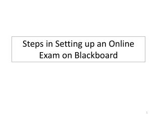 Steps in Setting up an Online Exam on Blackboard