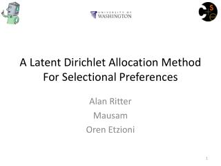 A Latent  Dirichlet  Allocation Method For  Selectional  Preferences