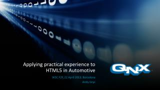 Applying practical experience to HTML5 in Automotive