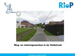 Weg- en rioleringswerken in de  Veldstraat