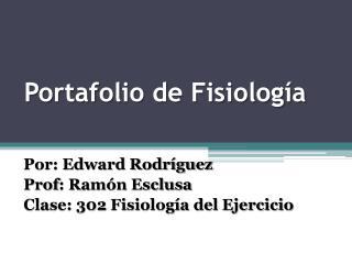 Portafolio de Fisiología