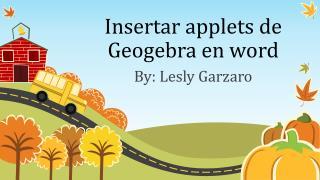 Insertar  applets de  Geogebra  en word