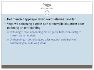 Yoga F lor  S tickens