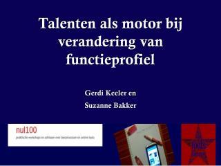 Talenten als motor bij verandering van functieprofiel