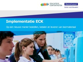 Implementatie ECK