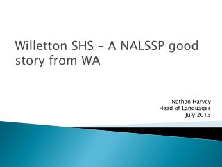 Willetton SHS – A NALSSP good story from WA