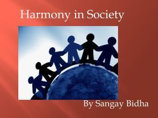 Harmony in Society