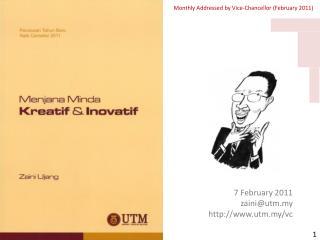 7  February 2011 zaini@utm.my http://www.utm.my/vc
