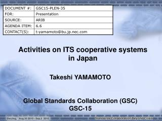 Activities on ITS cooperative systems in Japan