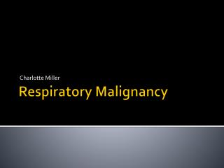 Respiratory Malignancy