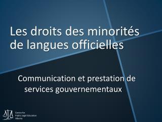 Les droits des minorités de langues officielles