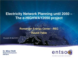 Electricity  Network Planning  until 2050 –  The  e-HIGHWAY2050 project