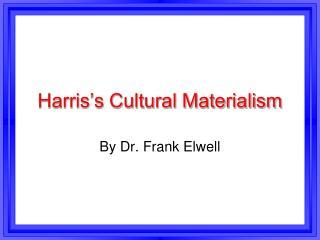 Harris's Cultural Materialism